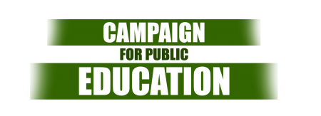 CAMPAIGN FOR PUBLIC EDUCATION